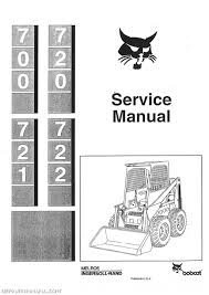 bobcat 700 720 721 722 skid steer service manual ebay