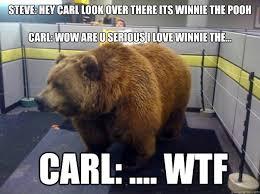 Hey Carl Meme - steve hey carl look over there its winnie the pooh carl wow are u