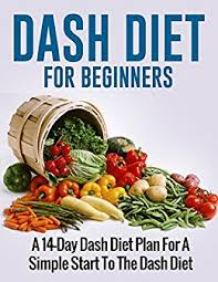 dash diet for beginners a 14 day dash diet plan for a simple