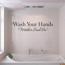 Wall Transfers For Bathroom Wash Your Hands Wall Sticker Quotes Bathroom Toilet Wall Decor