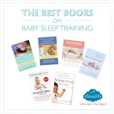 best baby books the best books on baby sleep cloud b