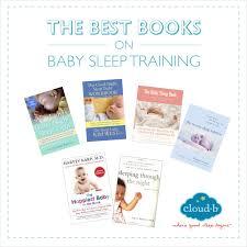 best baby book the best books on baby sleep cloud b