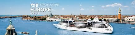 princess europe cruises 2017 and 2018 european princess cruises
