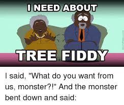 Tree Fiddy Meme - 25 best memes about tree fiddy tree fiddy memes