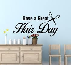 wall vinyl hair salon decor have a great hair day salon wall decals salon