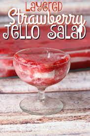 jello salad recipes for thanksgiving layered strawberry jello salad an old family recipe