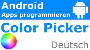 farben auswählen mit dem color picker android apps programmieren