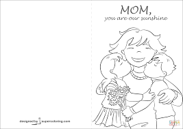 mom you are our sunshine card coloring page free printable