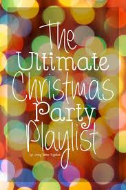 the ultimate christmas party playlist sugar u0026 soul
