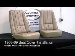 1968 corvette seats 1968 1969 corvette seat cover installation