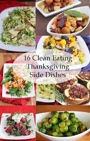 16 clean thanksgiving side dish recipes jeanette s