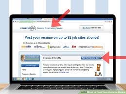 resumes posting how to post your resume online 13 steps with pictures wikihow