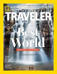 traveler magazine images National geographic traveler magazine announces 2016 best of the jpg
