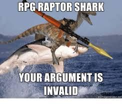 Your Argument Is Invalid Meme - rpgraptor shark your argument is invalid memegeneratornet shark