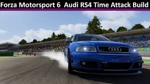 audi rs4 avant time attack build forza motorsport 6 60 fps