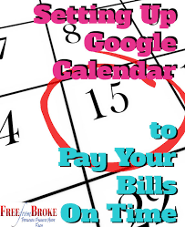 You Absolutely Should Not Be Like Bill The Smarmy Stick - set up google calendar as a bill pay calendar and pay your bills