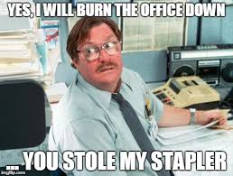 Meme Office Space - office space stapler meme 28 images hey ummm that s that s that