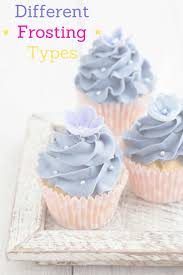best 25 types of frosting ideas on pinterest vanilla icing