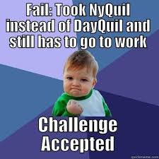Nyquil Meme - fancy nyquil meme nyquil fu quickmeme nyquil meme jpg