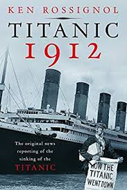 List Of Ship Sinkings by Amazon Com Titanic 1912 The Original News Reporting Of The