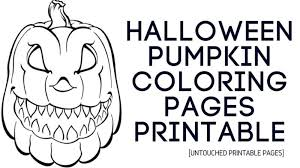 halloween pumpkin coloring pages free printable happy