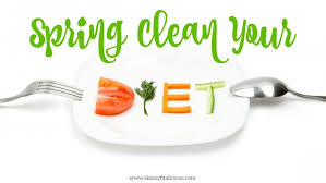 spring clean 7 ways to spring clean your diet skinny fitalicious