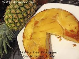 salted paleo paleo pineapple upside down cake scd paleo