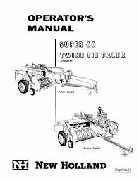 new holland 66 super twine tie baler manual farm manuals fast