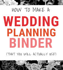 where can i buy a wedding planner how to make a wedding planning binder that will actually keep you