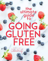 the basic rules of a gluten free start here to go gluten free