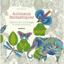 Animaux fantastiquesLe royaume des animaux  Carnet de coloriage