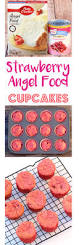 strawberry angel food cake dessert cupcakes get ready for some