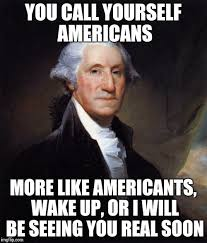 Washington Memes - george washington meme imgflip