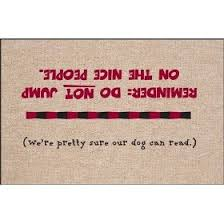 Funny Doormat Sayings 287 Best Wipe Your Feet Images On Pinterest Funny Doormats Door