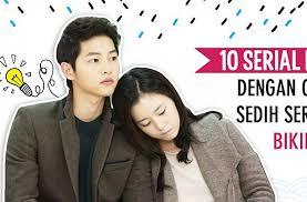 film drama cinta indonesia paling sedih serial drama korea dengan cerita paling sedih seru yang pasti