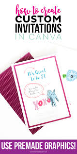 create invitations how to create custom invitations in canva printable crush