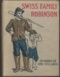swiss family robinson in words of one syllable by wyss johann