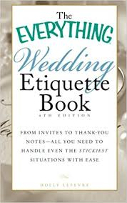 everything wedding the everything wedding etiquette book from invites to thank you