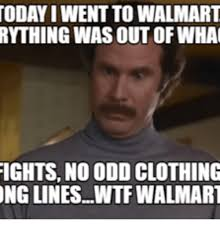 Odd Memes - today iwent to walmart rything was out ofwha ights no odd clothing