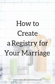 wedding registries ideas registry ideas how to register for a marriage together