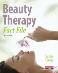 Beauty Therapy Anatomy And Physiology Beauty Therapy Fact File Student Book 5th Edition Susan Cressy