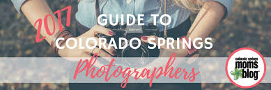 colorado photographers 2017 guide to colorado springs photographers