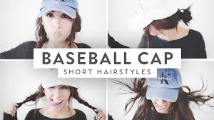 cap haircuts 3 baseball cap hairstyles medium short hair youtube