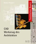 architektur cad die zukunft des architektur cad springer