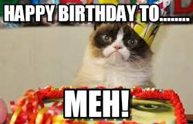 Grumpy Cat Yes Meme - grumpy cat birthday memes yes memes