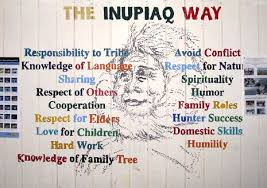 the inupiaq way inupiaq cultural values that continue to be the