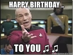 Meme Generator Star Trek - happy birthday to you star trek wtf meme generator