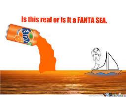 Fanta Sea Meme - fanta sea by xxeminemxx meme center