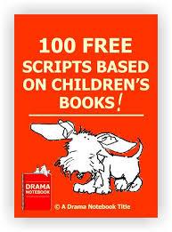 100 free scripts based children u0027s books plays fun