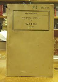 war dogs technical manual tm 10 396 war department washington